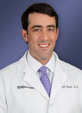 Dr. Brad A. Snead, Medical Director, Snead Eye Group