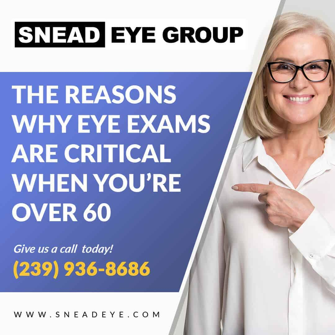 3 Reasons Why Eye Exams Are Critical  When You're Over 60