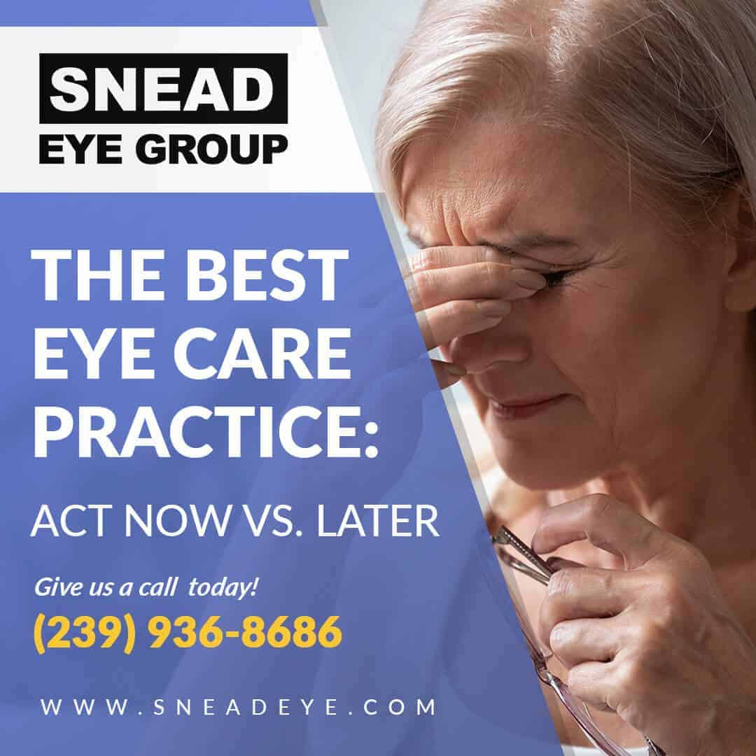The Best Eye Care Practice: Act Now vs. Later